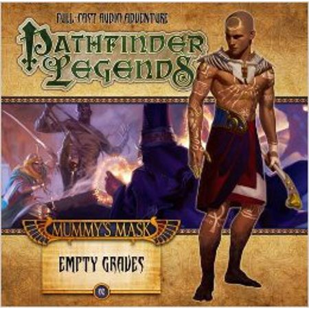The Mummys Mask: Empty Graves (Pathfinder Legends) Audio CD? Audiobook, October 31, 2015