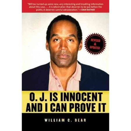 O. J. Is Innocent and I Can Prove It: The Shocking Truth About the Murders of Nicole Brown Simpson and Ron... by