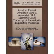 London, Paris & American Bank V. Aaronstein U.S. Supreme Court Transcript of Record with Supporting Pleadings