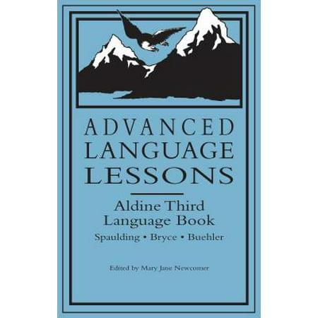 Advanced Language Lessons : Aldine Third Language -