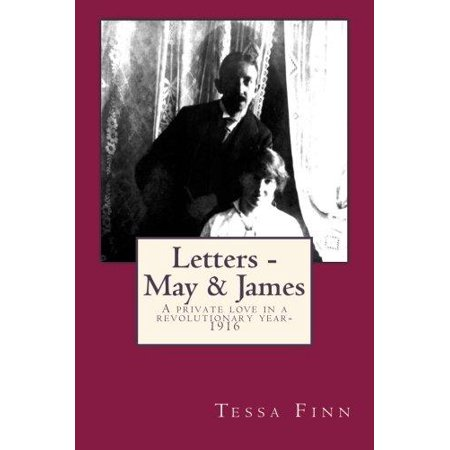Letters - May & James: A Private Love in a Revolutionary Year-1916 - image 1 of 1
