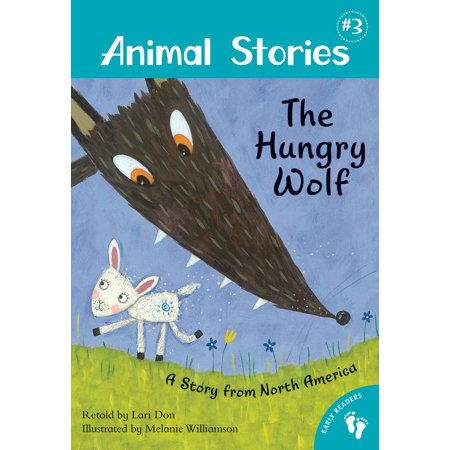 Hungry Animal - Animal Stories: The Hungry Wolf (Paperback)