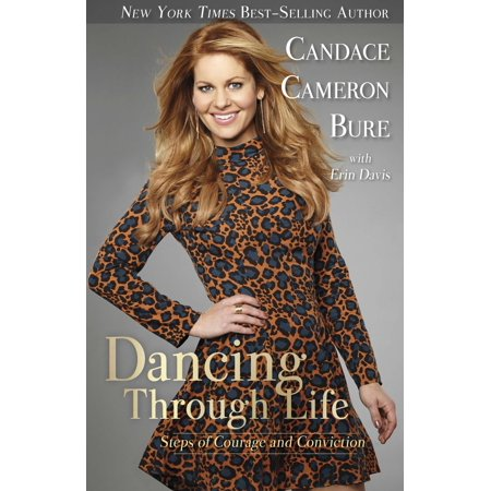 Dancing Through Life: Steps of Courage and Conviction by