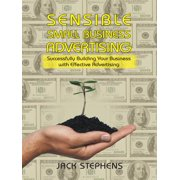Sensible Small Business Advertising - eBook