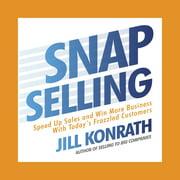 Snap Selling - Audiobook