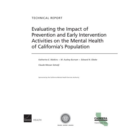 Evaluating the Impact of Prevention and Early Intervention Activities on the Mental Health of California's Population -