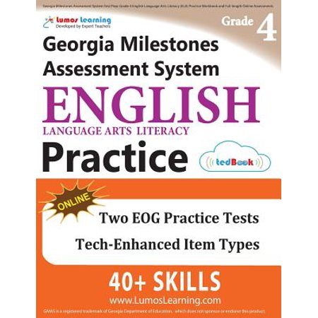 Georgia Milestones Assessment System Test Prep : Grade 4 English Language Arts Literacy (Ela) Practice Workbook and Full-Length Online Assessments: Gmas Study