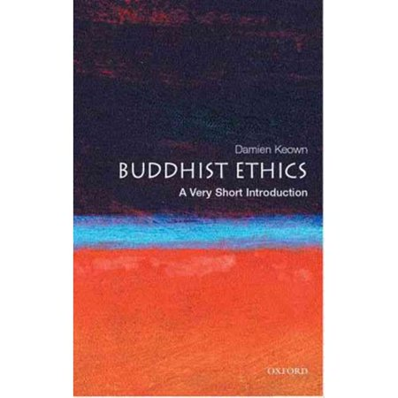 Buddhist Ethics: A Very Short Introduction by