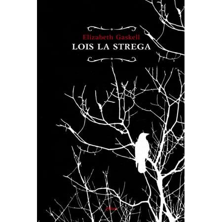 Lois la strega - eBook](La Strega Di Halloween)