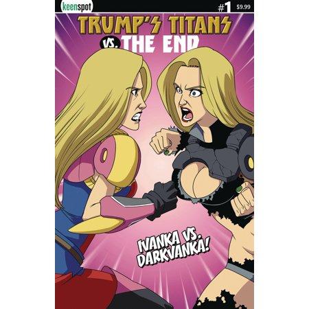 Keenspot Entertainment Trumps Titans Vs The End #1 [Ivanka Vs Darkvanka Cover B Variant]