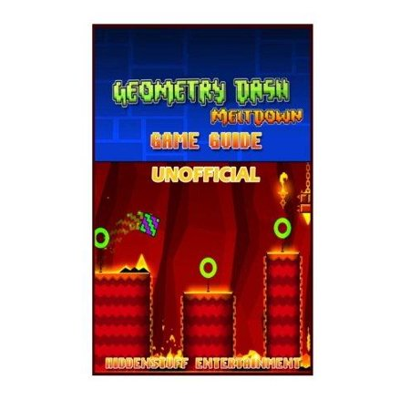 Geometry Dash Meltdown Game Guide Unofficial