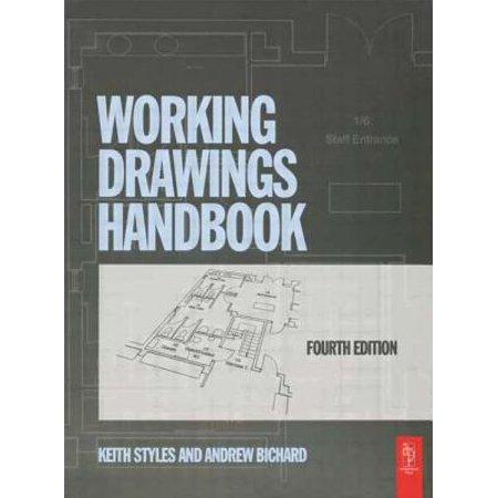 Working Drawings Handbook (Difference Between Working Drawing And Presentation Drawing)