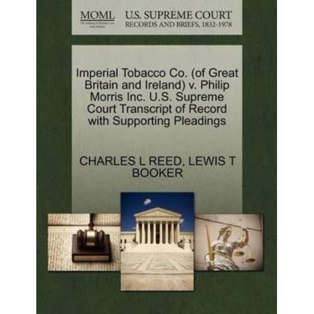 Imperial Tobacco Co   Of Great Britain And Ireland  V  Philip Morris Inc  U S  Supreme Court Transcript Of Record With Supporting Pleadings