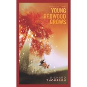 Though the Young Redwood Grows - eBook