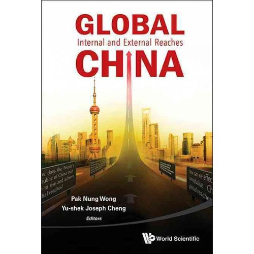 Global China: Internal and External Reaches