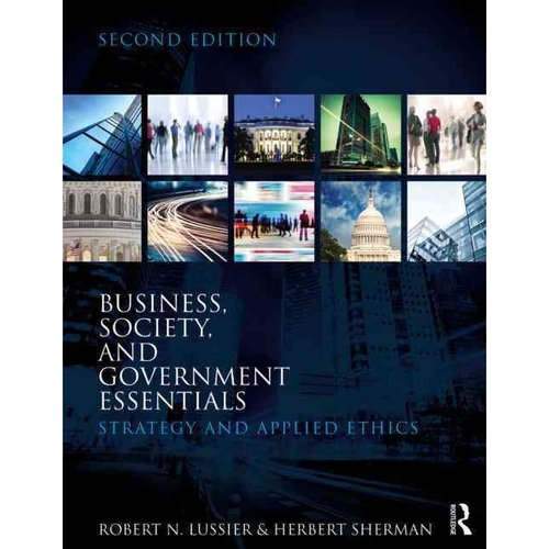 Business, Society and Government Essentials: Strategy and Applied Ethics