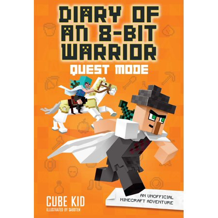 Diary of an 8-Bit Warrior: Quest Mode (Book 5 8-Bit Warrior series) : An Unofficial Minecraft Adventure](Minecraft Halloween Adventure Map)