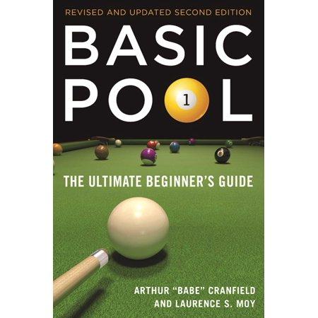 Basic Pool : The Ultimate Beginner's Guide (Revised and - Ultimate Beginners Guide