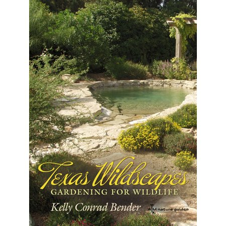 Texas Am Wildlife (Texas Wildscapes : Gardening for Wildlife, Texas A&M Nature Guides)