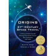 Origins of 21st Century Space Travel - eBook