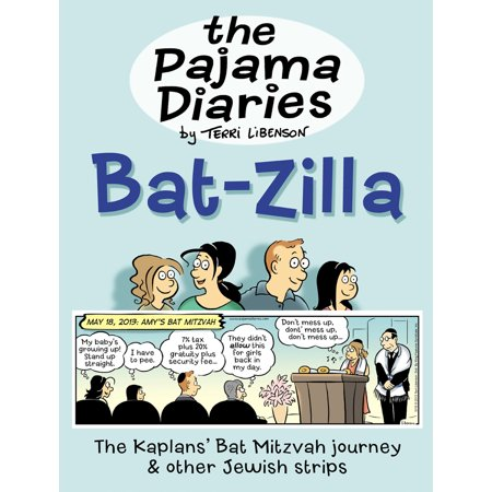 The Pajama Diaries: Bat-Zilla : The Kaplans' Bat Mitzvah Journey & Other Jewish Strips - Best Bat Mitzvah Themes