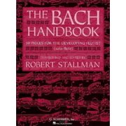 The Bach Handbook 50 Pieces for the Developing Flutist
