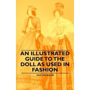 An Illustrated Guide to the Doll as Used in Fashion - eBook