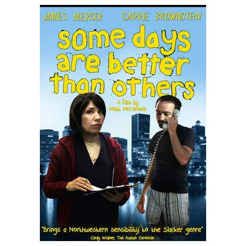 Some Days Are Better than Others (2011)
