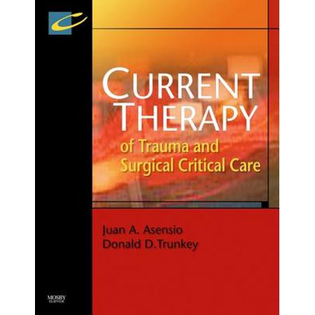 - Current Therapy of Trauma and Surgical Critical Care E-Book - eBook