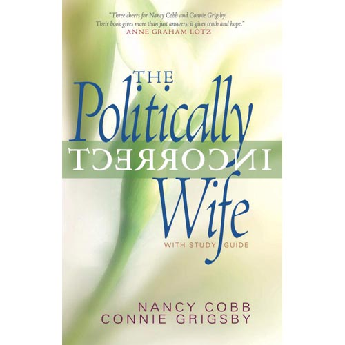 The Politically Incorrect Wife: With Study Guide