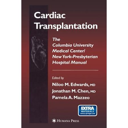 Contemporary Cardiology (Paperback): Cardiac Transplantation: The Columbia University Medical Center/New York-Presbyterian Hospital Manual (Columbia Presbyterian Medical Center New York Ny)
