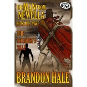 The Man From Newella II: The Soldier's Tale - eBook