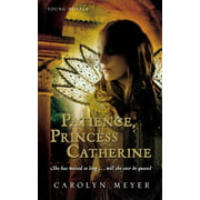 Patience, Princess Catherine : A Young Royals Book