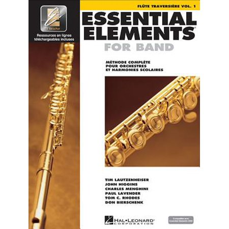 Essential Elements for Band Avec Eei : Vol. 1 - Flute Traversiere (Avec Avec Remix)