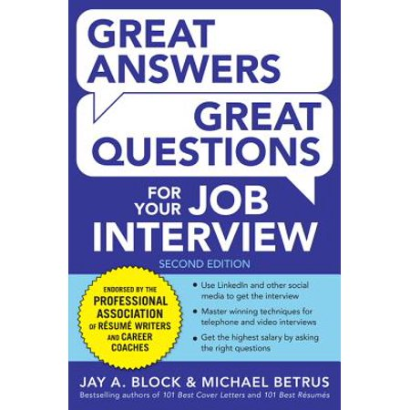 Great Answers, Great Questions For Your Job Interview, 2nd Edition - (Wcf Interview Questions And Answers For Experienced)
