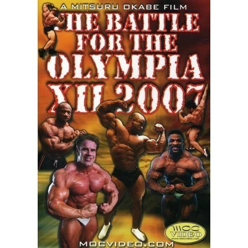Battle for the Olympia Xii: 2007 Bodybuilding Spec by BAYVIEW