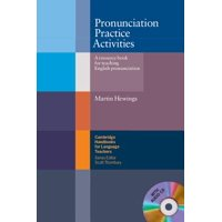 Pronunciation Practice Activities with Audio CD : A Resource Book for Teaching English Pronunciation