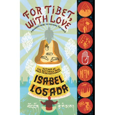 For Tibet, with Love: A Beginner