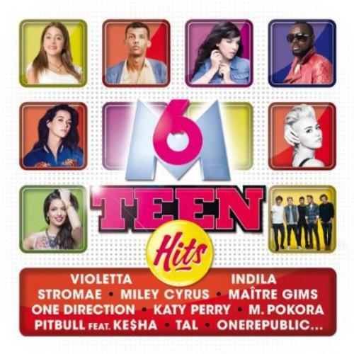 M6 Teen Hits 2014 / Various