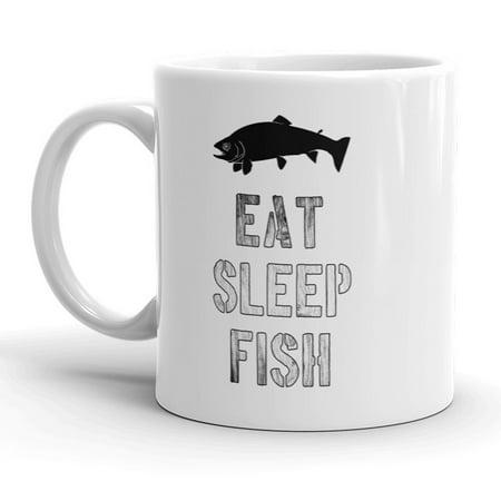 Eat Sleep Fish Mug Funny Outdoors Life Fathers Day Coffee Cup-11oz - Fish Mug