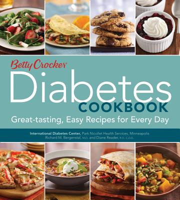 Betty Crocker Diabetes Cookbook : Great-tasting, Easy Recipes for Every Day