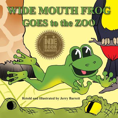 - Wide Mouth Frog Goes to the Zoo