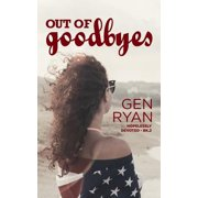 Out of Goodbyes