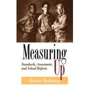 Jossey-Bass Education: Measuring Up: Standards, Assessment, and School Reform (Hardcover)