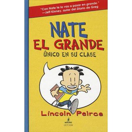 - Nate El Grande : Unico En Su Clase