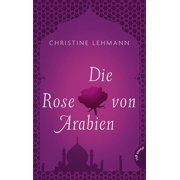 Die Rose von Arabien - eBook