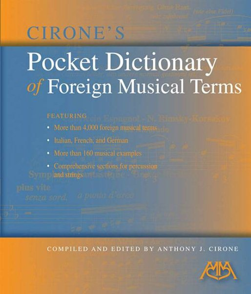 Cirone's Pocket Dictionary of Foreign Musical Terms by