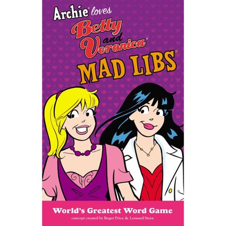 Archie Loves Betty and Veronica Mad Libs by