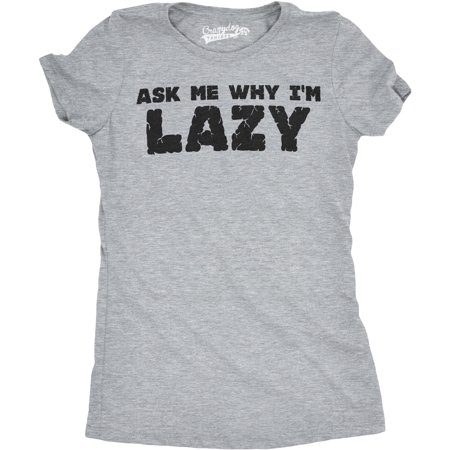 5276f301 Crazy Dog Funny T-Shirts - Womens Ask Me Why I'm Lazy T Shirt Funny Flipup  Sloth Zoo Animal Slim Fit Tee - Walmart.com