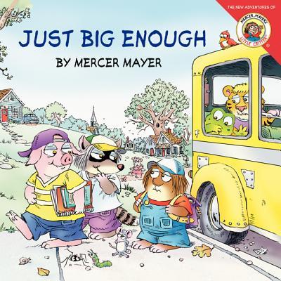 Little Critter: Little Critter: Just Big Enough (Paperback)
